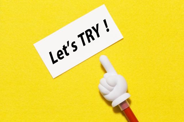 Let's TRY 失敗を恐れずチャレンジしよう!